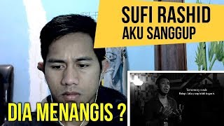 download lagu Sufi Rashid - Aku Sanggup   Reaction #67 gratis