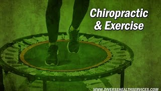 Chiropractic and Exercise - Dr. Tent