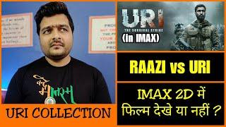 URI IMAX Experience | Box office collection | Uri: The Surgical Strike vs Raazi
