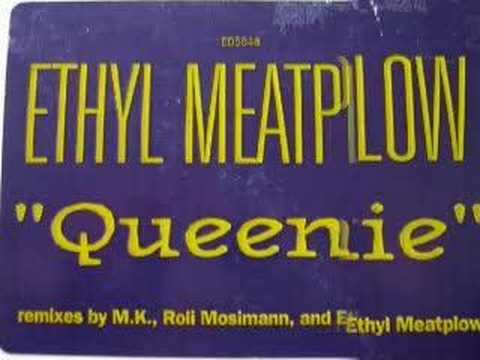 Ethyl Meatplow - Queenie (MK Dub Mix)