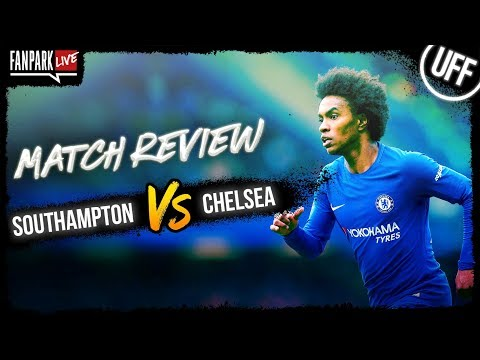 Southampton 0-3 Chelsea - Goal Review - FanPark Live