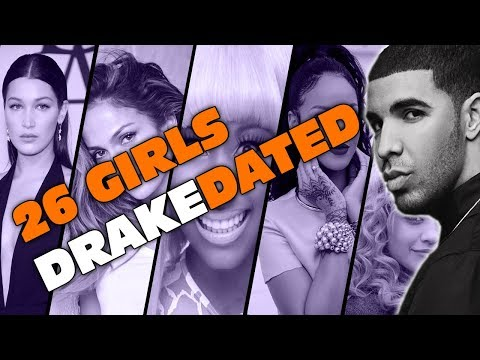 26 Girls Drake Has Slept With | Who Is Your Favorite ?