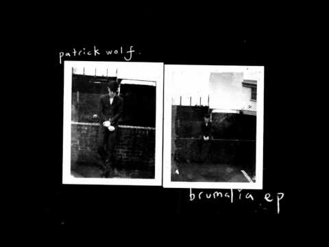 Patrick Wolf - Time of Year