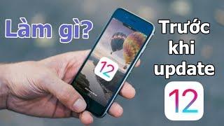 Làm gì trước khi lên iOS 12 chính thức?