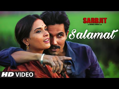 Salamat Video Song - Sarbjit