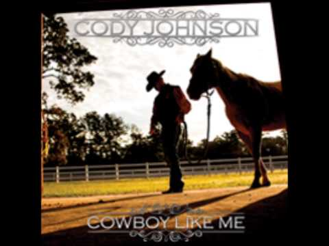 Cody Johnson - Give A Cowboy A Kiss