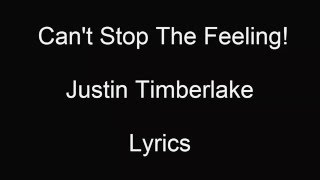 Justin Timberlake - Can't Stop the Feeling ( Lyrics Video )