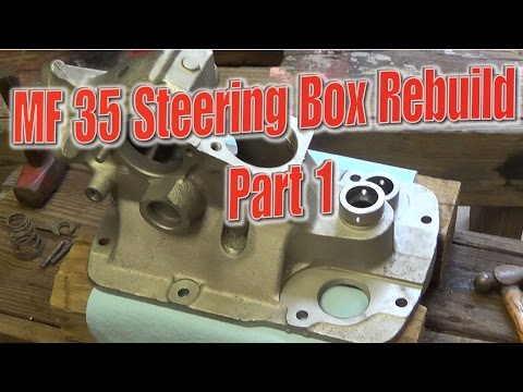 Massey Ferguson 35 Steering Box Rebuild Part 1