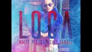 "Maite Perroni ft. Cali & El Dandee - ""Loca"" (Preview 2)"