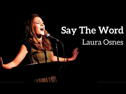Say the Word - Performed by Laura Osnes
