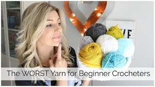 The BEST and WORST Yarn for Beginner Crocheters