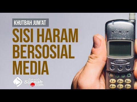 Sisi Haram Bersosial Media - Ustadz Ahmad Zainuddin Al-Banjary