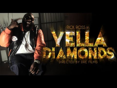 RICK ROSS - YELLA DIAMONDS (OFFICIAL VIDEO) Music Videos