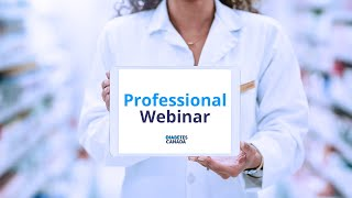 Webinar: The Canadian Diabetes Prevention Program - an overview for Healthcare Professionals