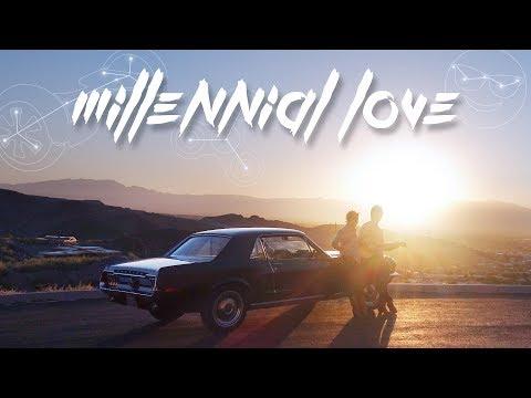 Millennial Love (Official Music Video)