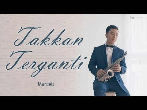 Takkan Terganti - Marcell ( Saxophone Cover ) by Desmond Amos in 4K