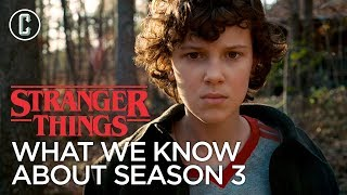 Stranger Things Season 3: Everything We Know So Far