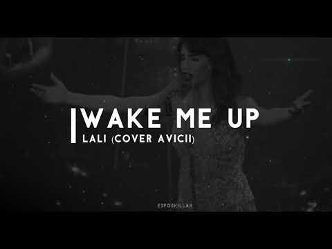wake me up - lali cover avicii (HQ music)