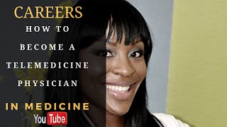 How to Become a Telemedicine Physician