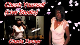 [Charla Tanner-Check Yourself] Video