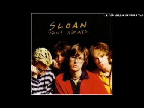 Sloan - I Hate My Generation