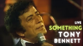 Watch Tony Bennett Something video