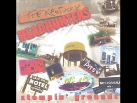 The Kentucky Headhunters ~  Kentucky Wildcat