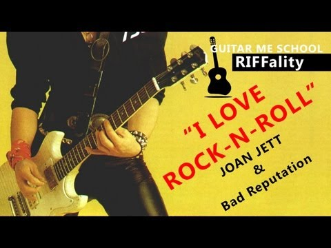 "I LOVE ROCK-N-ROLL - Joan Jett - ¬»ƒ≈ќ ""–ќ  на электрогитаре, Riffality"