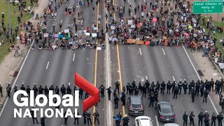 Global National: May 31, 2020 | Protests hit dozens of U.S. cities including Washington, D.C.