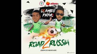 Latest Song For Super Eagle By Olamide and Phyno