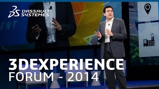 3DEXPERIENCE Forum 2014 - From the Imaginal to the Real - Dassault Systèmes