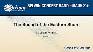 The Sound of the Eastern Shore, by Justin Williams – Score & Sound