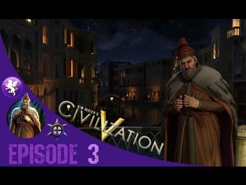 Civilization 5 Brave New World Gameplay: Venice Playthrough Episode 3: Merchant of Venice