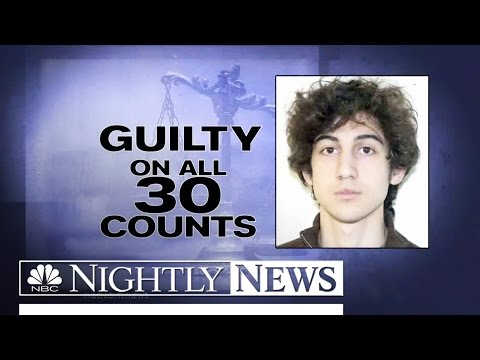 Boston Bombing Verdict: Tsarnaev Guilty On All 30 Counts | NBC Nightly News
