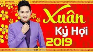 Lk Nhạc Xuân 2019 - Nhạc Tết 2019 Chọn Lọc Đêm Giao Thừa Nghe Một Khúc Dân Ca - Mừng Tết Kỷ Hợi 2019