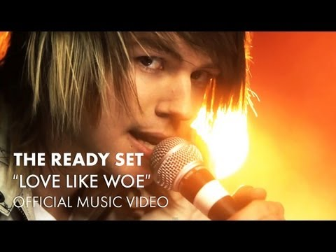 The Ready Set - Love Like Woe (International Version) [Music Video]