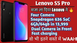Lenovo S5 pro :- Budget killer smartphone !!!Four camera,Ai,sd636,6gb ram in 13000