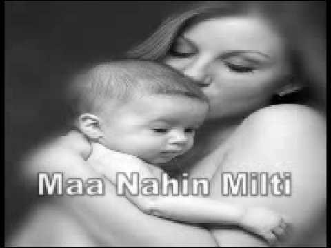 Maa nahin milti (good song)