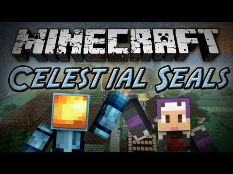 Minecraft: Celestial Seals w/ Setosorcerer - Part 1
