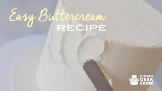 How to make Easy Buttercream Recipe