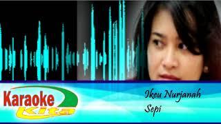 Dangdut Karaoke Ikeu Nurjanah ~ Sepi