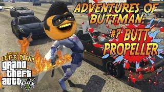 Adventures of Buttman #7: Butt Propeller! (Annoying Orange GTA V)