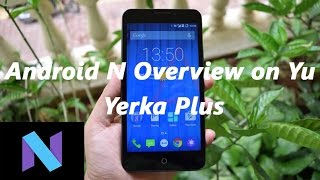 CM14 overview and features on Yureka Plus