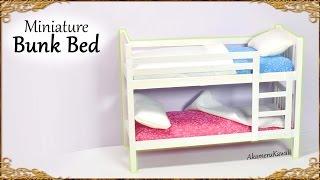 Cute Miniature Bunk Bed; Doll Tutorial
