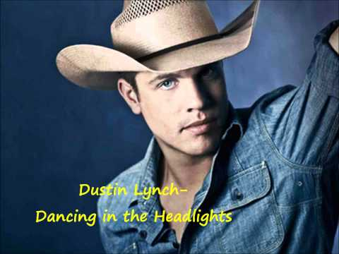 Dustin Lynch - Dancing In The Headlights