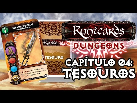 Tutorial Runicards:Dungeons - Capítulo 04: Tesouros