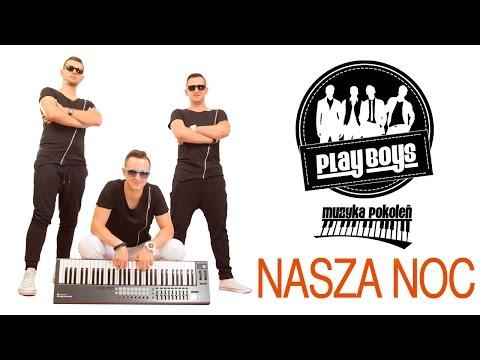 Nasza Noc - Playboys
