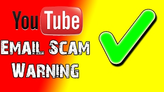 """The """"YouTube Verification Badge"""" Email Scam"""