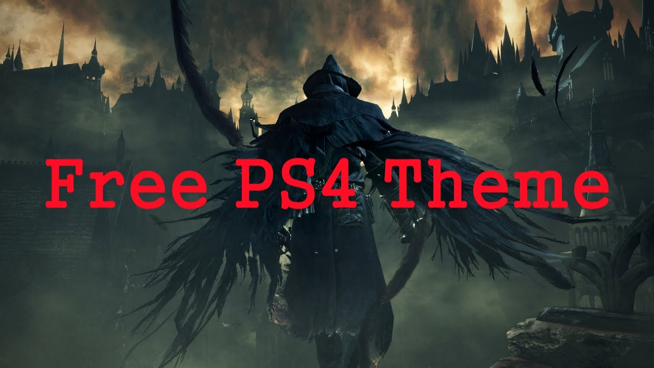 Bloodborne Ps4 Theme Get a Free Bloodborne Ps4
