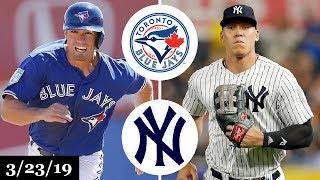 Toronto Blue Jays vs New York Yankees Highlights | March 23, 2019 | Spring Training